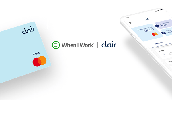 When I Work and Clair Partner to Offer Free Payday Wallets to More Than 200,000 Workplaces